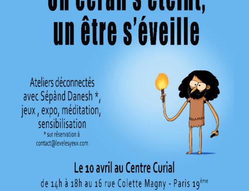 Un écran s'éteint, un être s'éveille : Lève les Yeux ! le 10 avril au Centre Curial à Paris