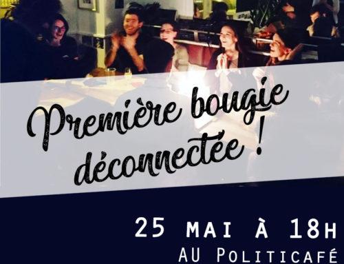 Samedi 25 mai : Pour notre première bougie, on s'assemble et on boit un coup au Politicafé